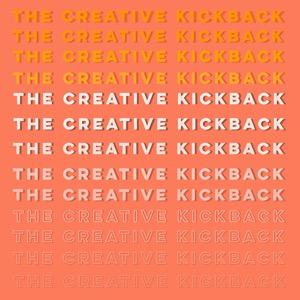 The Creative Kickback