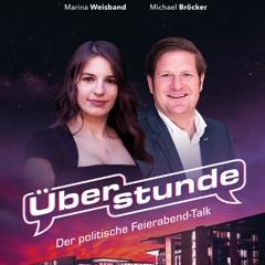 Überstunde – mit Marina Weisband und Michael Bröcker