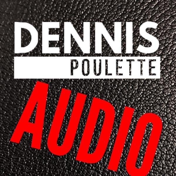 Dennis Poulette Audio