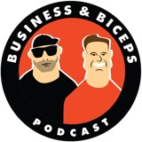 Image of Business & Biceps podcast