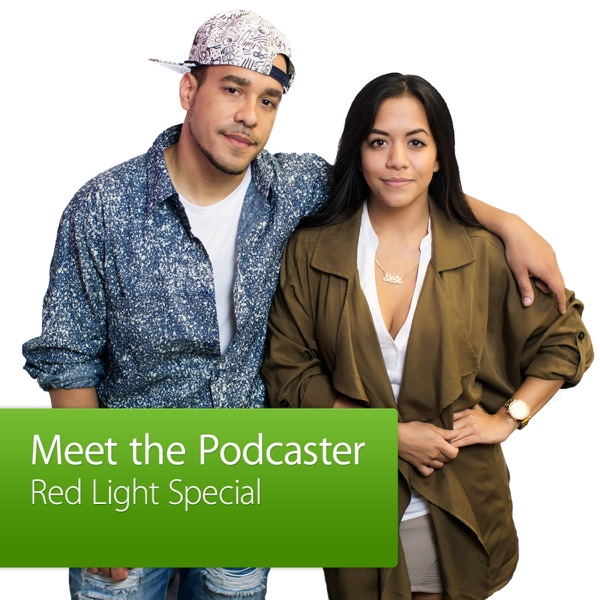 Red Light Special: Meet the Podcaster