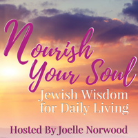 Nourish Your Soul: Jewish Wisdom for Daily Living podcast