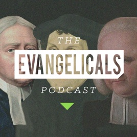 Image result for The Evangelicals Podcast