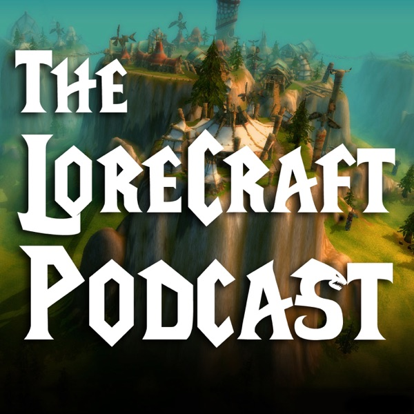 The LoreCraft Podcast