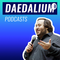 Daedalium Podcasts podcast
