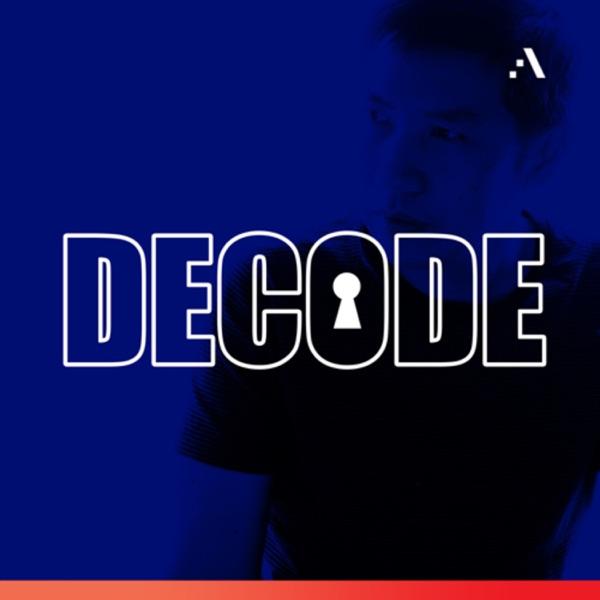 Decode Podcast