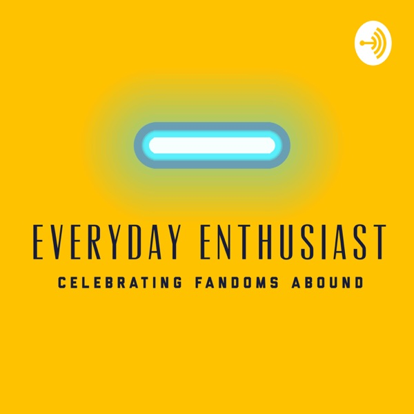 Everyday Enthusiast
