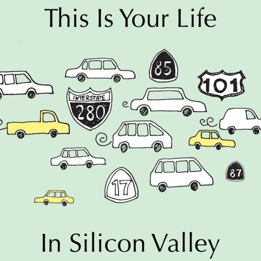 Cover image of This is Your Life in Silicon Valley