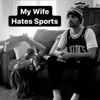My Wife Hates Sports // Chargers artwork