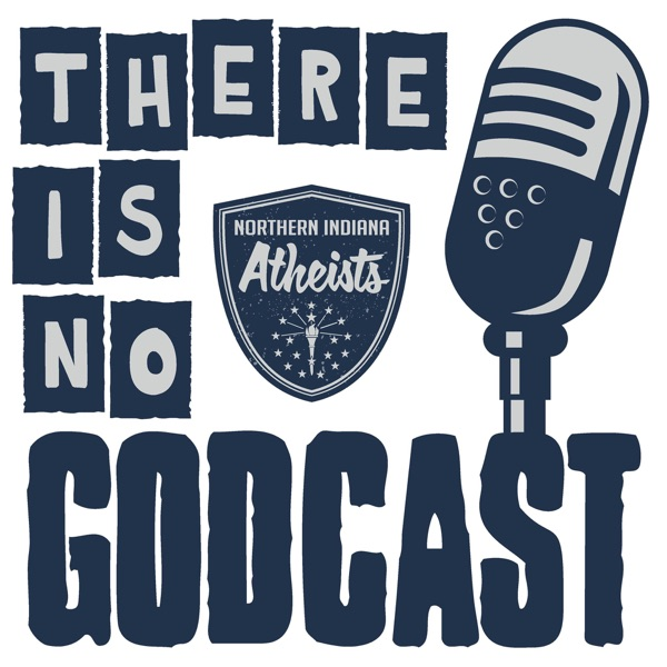 There Is No Godcast