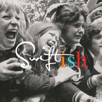 Swiftish: A Taylor Swift Podcast podcast