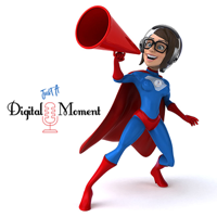 Just A Digital Moment podcast