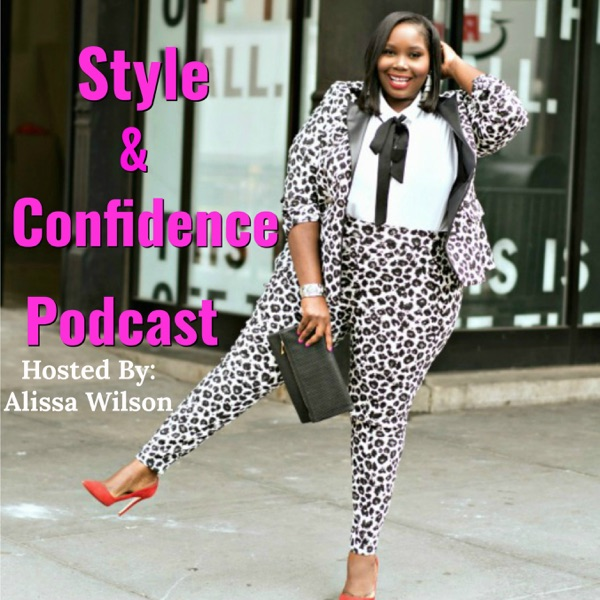 Style & Confidence Podcast