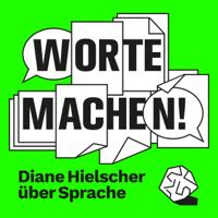 Worte machen! podcast