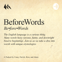 BeforeWords podcast