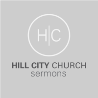 Hill City Church Sermons podcast