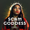 Scam Goddess - Earwolf & Laci Mosley