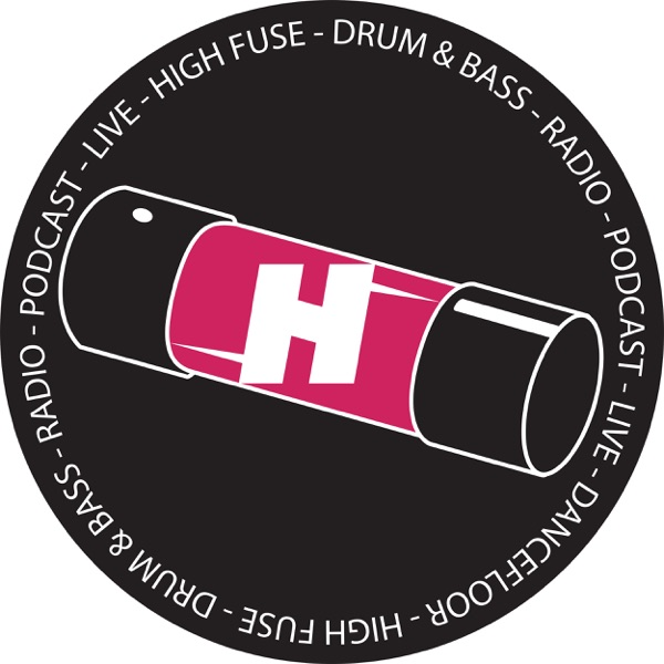 High Fuse Drum & Bass Podcast