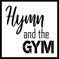 Hymn and the Gym podcast