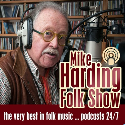 The Mike Harding Folk Show:Mike Harding