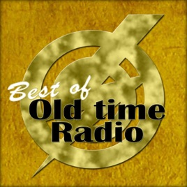 Best of Old Time Radio on Apple Podcasts
