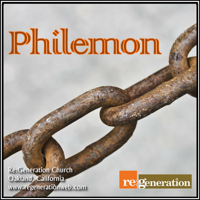 Philemon - Regeneration Church podcast