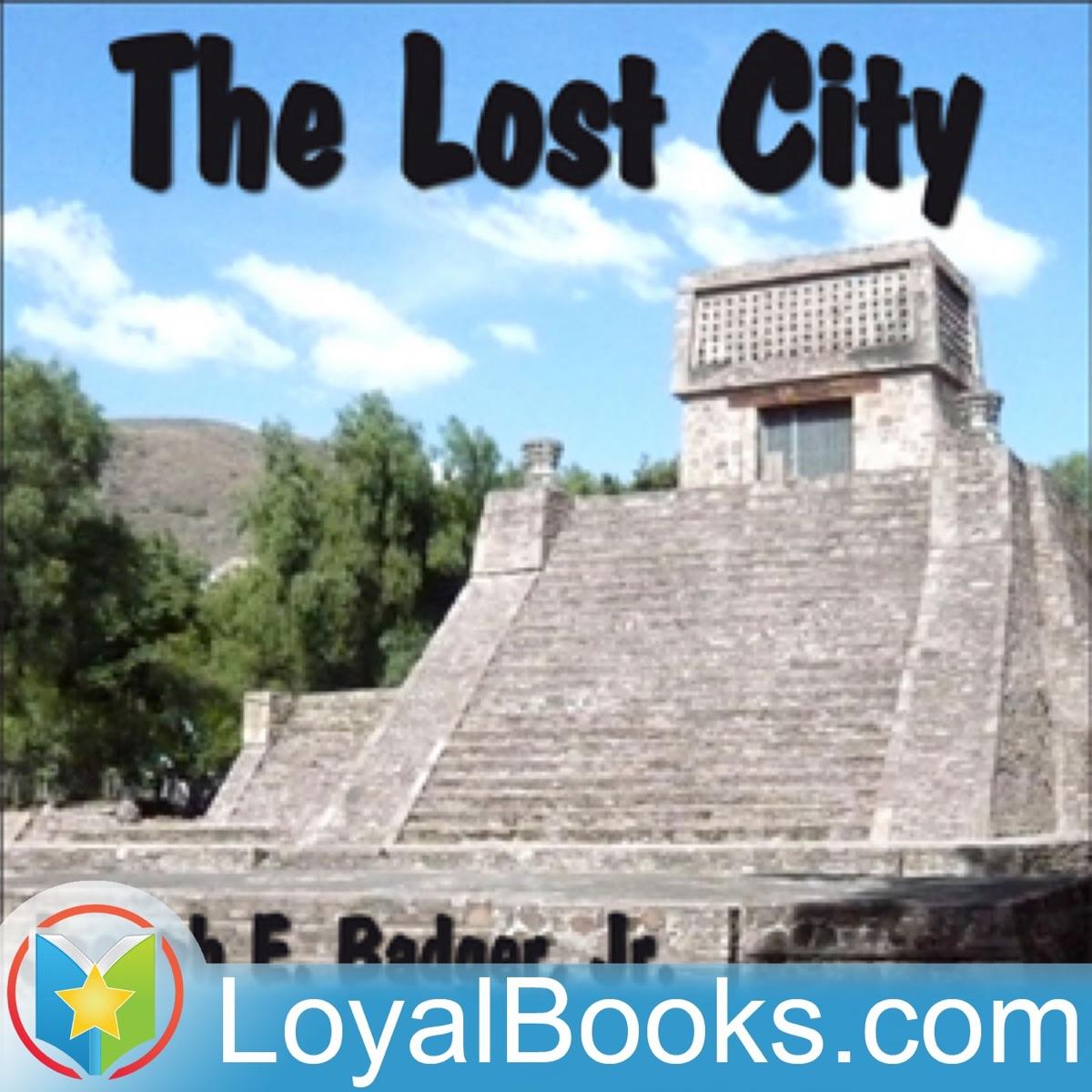 The Lost City by Joseph E. Badger, Jr