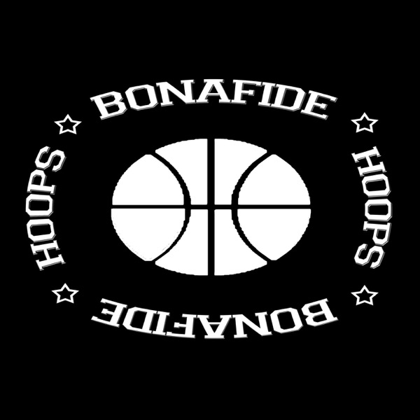 BonaFide Hoops Podcast
