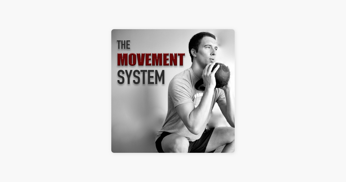 The Movement System podcast on Apple Podcasts