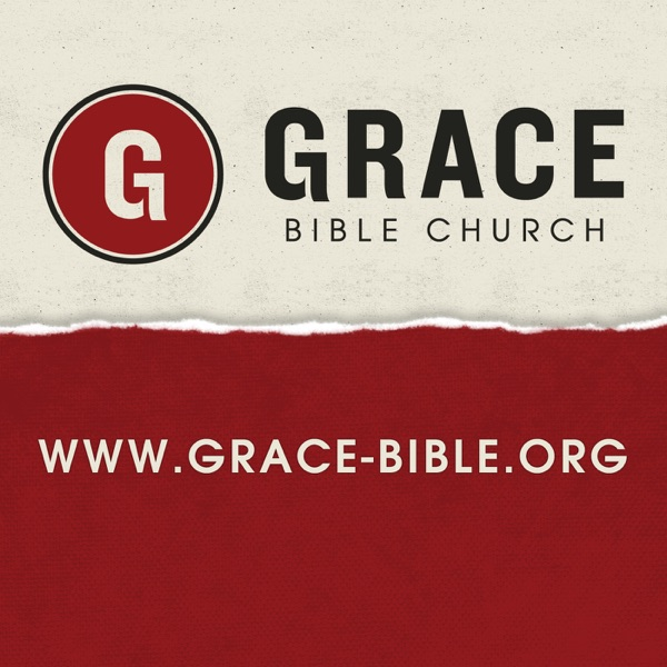 Grace Bible Church Sermons