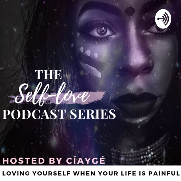 The Self-Love Podcast series