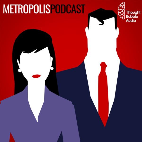 Metropolis Podcast
