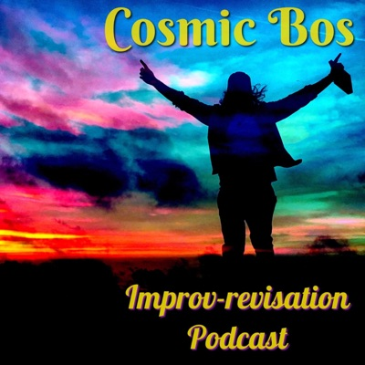 Cosmic Bos Improv-revisation:Cosmic Bos: Improv music and creative wizards