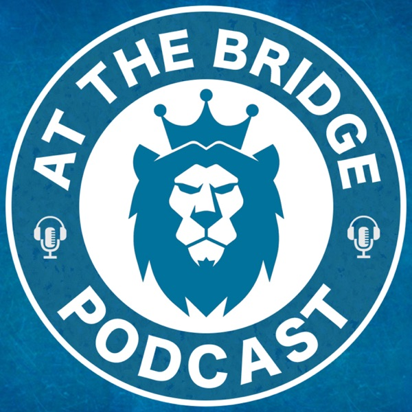 At The Bridge Pod: A Chelsea FC Podcast