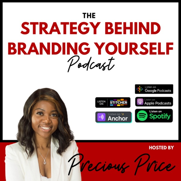 The Strategy Behind Branding Yourself podcast show image