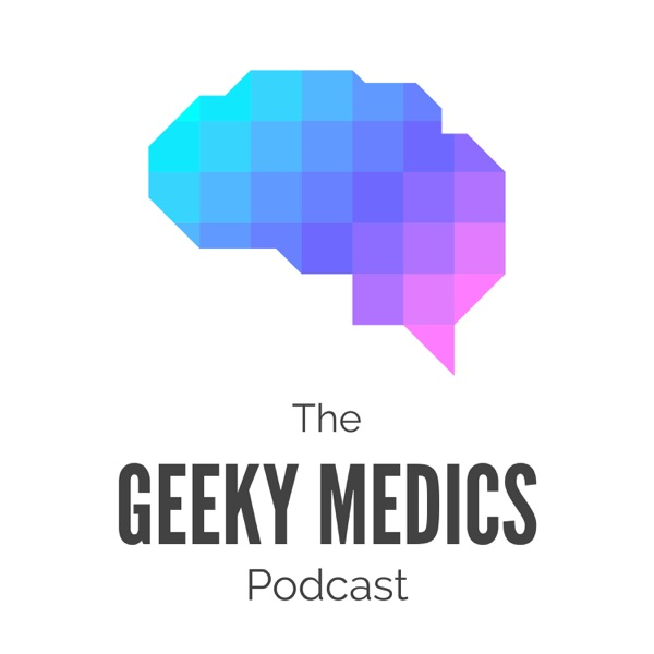 The Geeky Medics Podcast