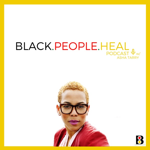 Black People Heal