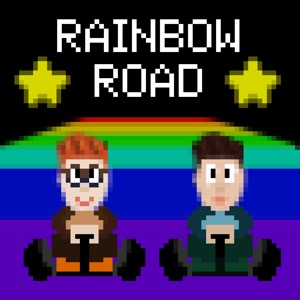 Rainbow Road: a Gay Gaming Podcast