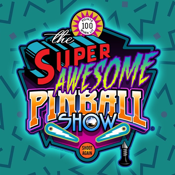 The Super Awesome Pinball Show Podcast
