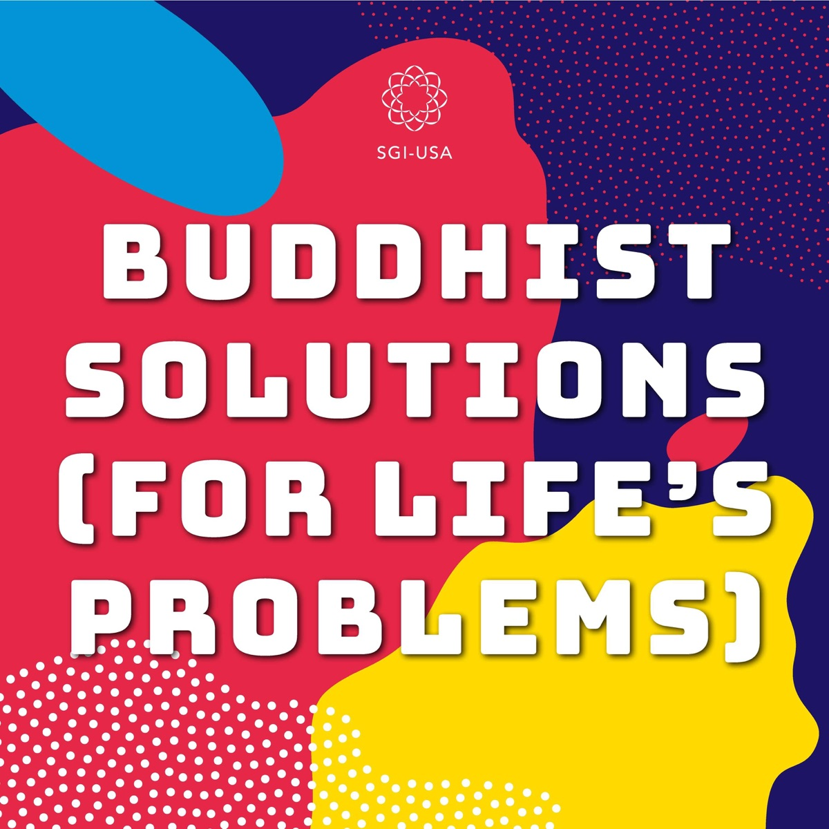 Buddhist Solutions for Life's Problems