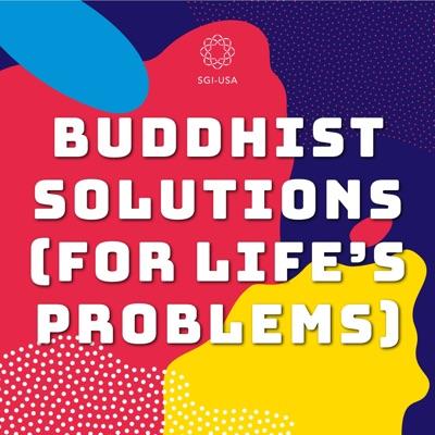 Buddhist Solutions for Life's Problems:SGI-USA