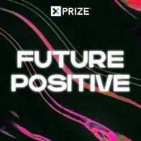 Future Positive podcast