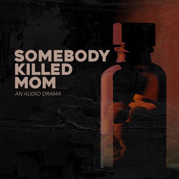 Somebody Killed Mom