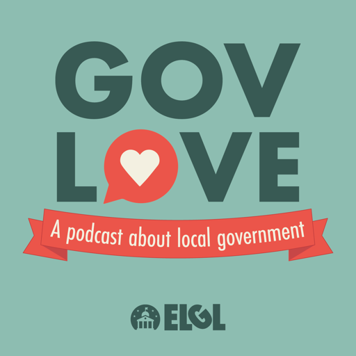 Cover image of GovLove - A Podcast About Local Government