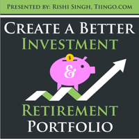 Tiingo Investing: How to Create a Better Investment and Retirement Portfolio podcast