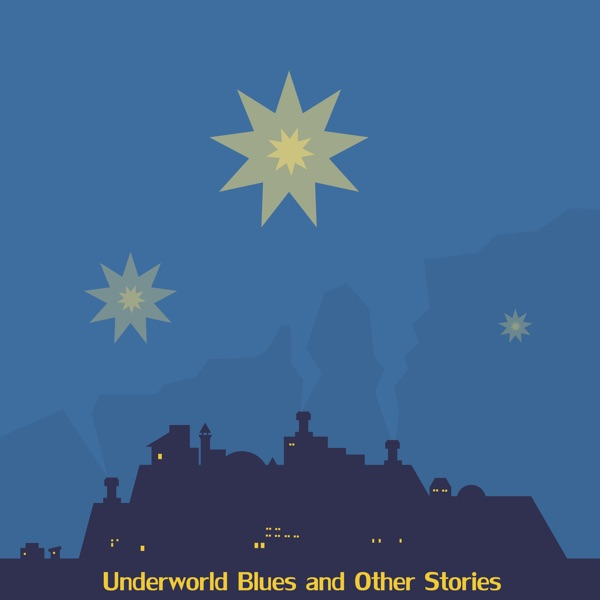Underworld Blues and Other Stories