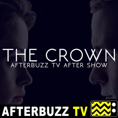 The Crown Podcast:AfterBuzz TV