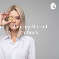 Monthly Market Outlook - Shawn A. Wears, AIF® CFP® podcast