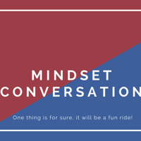 Mindset Conversation podcast