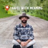 Travel With Meaning artwork